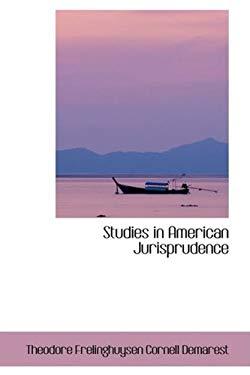 Studies in American Jurisprudence 9780559513374