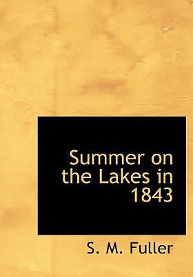 Summer on the Lakes in 1843 9780554235905