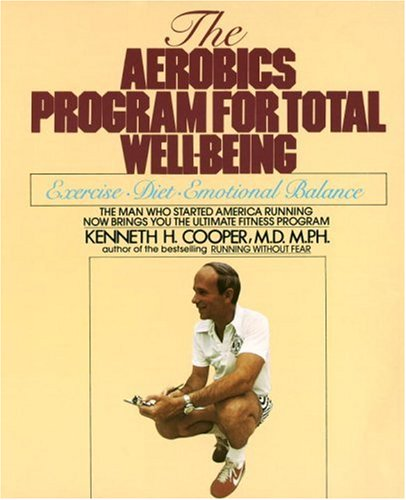 The Aerobics Program for Total Well-Being 9780553346770