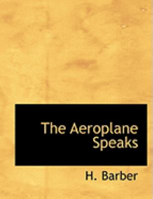 The Aeroplane Speaks 9780554956978