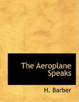 The Aeroplane Speaks 9780554956992