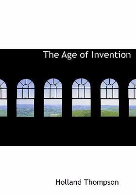 The Age of Invention 9780554271965