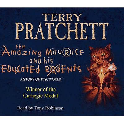 The Amazing Maurice and His Educated Rodents: (Discworld Novel 28) 9780552151429