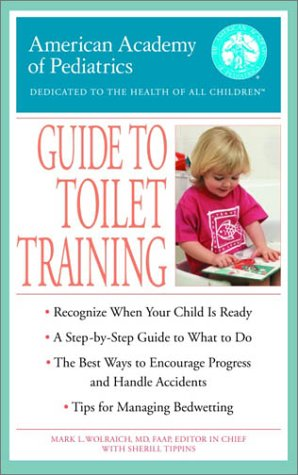 The American Academy of Pediatrics Guide to Toilet Training 9780553381085