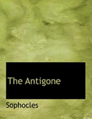 The Antigone 9780554886930