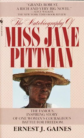 a review of ernest james novel the autobiography of miss jane pittman From the author of a gathering of old men and the autobiography of miss jane  pittman comes a deep and compassionate novel, winner of the.