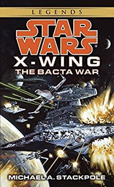 The Bacta War 9780553568042