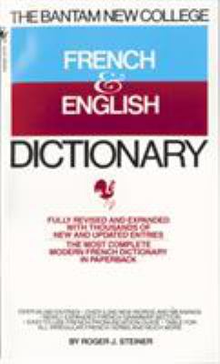 The Bantam New College French & English Dictionary/Dictionnaire Anglais Et Francais 9780553274110
