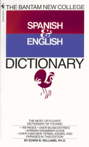 The Bantam New College Spanish and English Dictionary 9780553267143