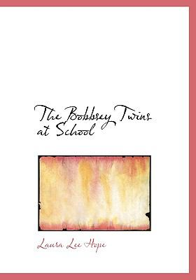 The Bobbsey Twins at School 9780554219363
