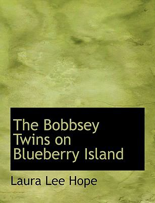 The Bobbsey Twins on Blueberry Island 9780554677880