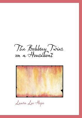 The Bobbsey Twins on a Houseboat 9780554226439