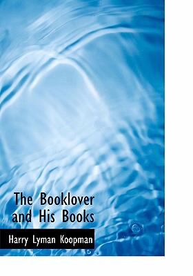 The Booklover and His Books 9780554301389