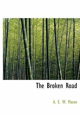 The Broken Road 9780554234137