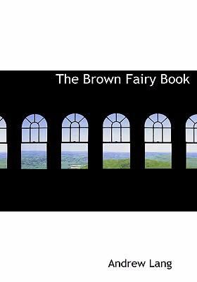 The Brown Fairy Book 9780554285344