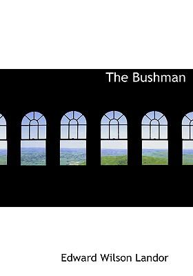 The Bushman 9780554223827