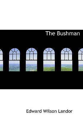 The Bushman 9780554223827