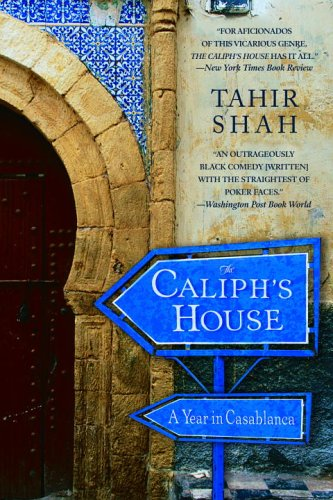 The Caliph's House: A Year in Casablanca 9780553383102