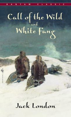 The Call of the Wild and White Fang 9780553212334
