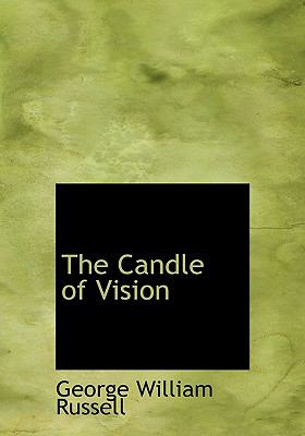 The Candle of Vision 9780554303475