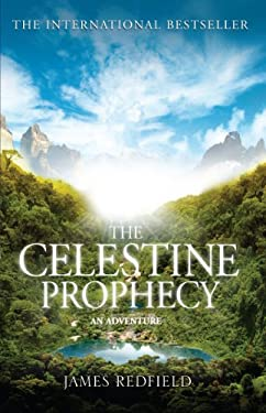 The Celestine Prophecy: An Adventure 9780553409024
