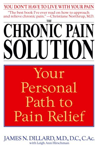 The Chronic Pain Solution: Your Personal Path to Pain Relief 9780553381115