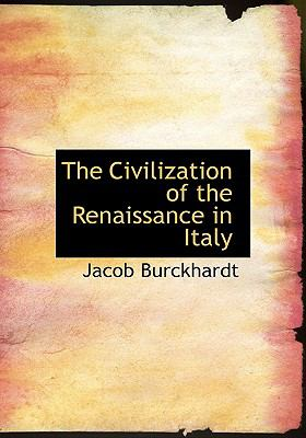 The Civilization of the Renaissance in Italy 9780554214818