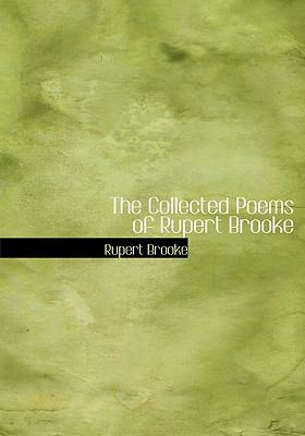 The Collected Poems of Rupert Brooke 9780554218724
