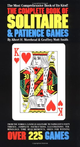 The Complete Book of Solitaire and Patience Games 9780553262407
