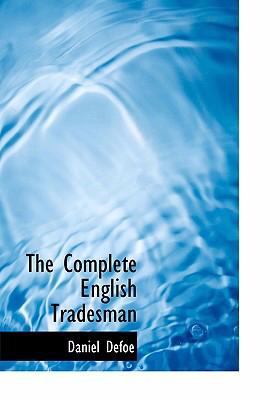 The Complete English Tradesman 9780554250069
