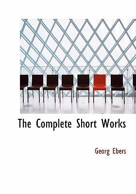 The Complete Short Works 9780554294391