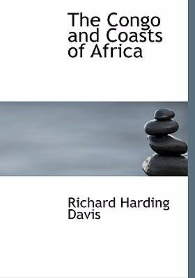 The Congo and Coasts of Africa 9780554294056
