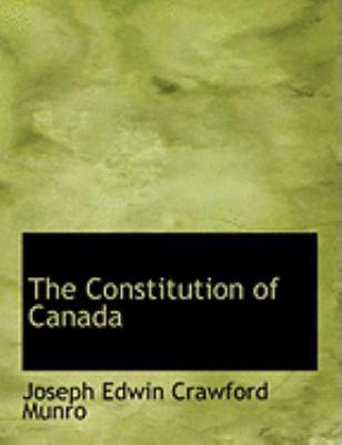 The Constitution of Canada 9780559013799