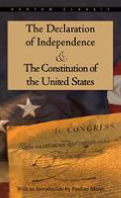 The Declaration of Independence and the Constitution of the United States 9780553214826