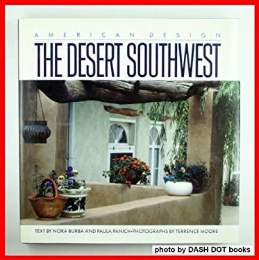 The Desert Southwest American Design By Nora Burba Terrence Moore