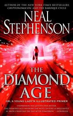 The Diamond Age: Or, a Young Lady's Illustrated Primer 9780553380965