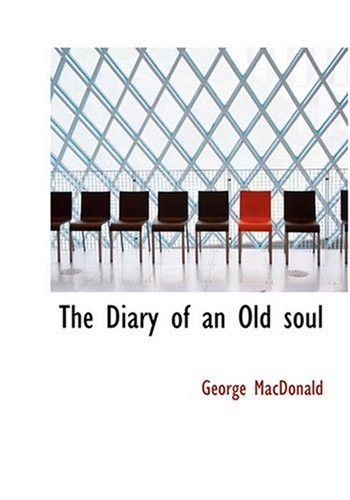 The Diary of an Old Soul 9780554261225
