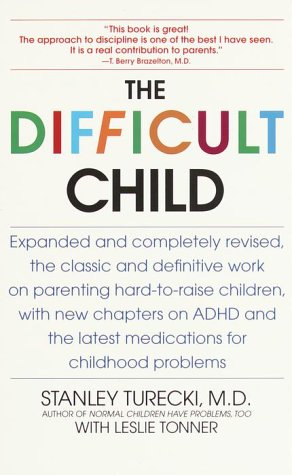 The Difficult Child: Expanded and Revised Edition 9780553380361