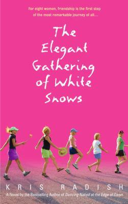 The Elegant Gathering of White Snows 9780553382419