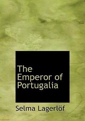 The Emperor of Portugalia 9780554249421