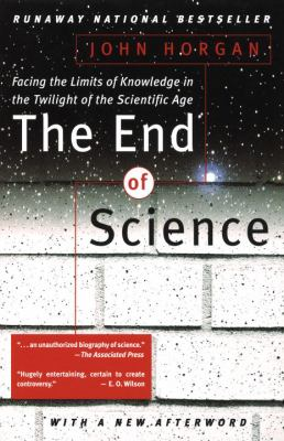 The End of Science 9780553061741