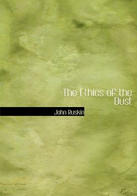 The Ethics of the Dust 9780554220994
