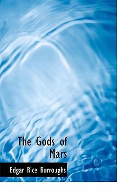The Gods of Mars 9780554235813