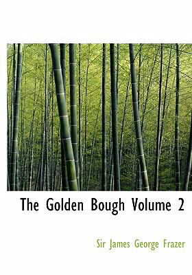 The Golden Bough Volume 2 9780554276946