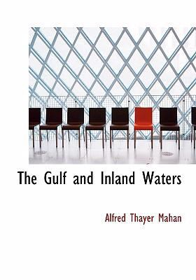 The Gulf and Inland Waters 9780554294933