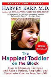 The Happiest Toddler on the Block: How to Eliminate Tantrums and Raise a Patient, Respectful, and Cooperative One- To Four-Year-Ol sale off 2016