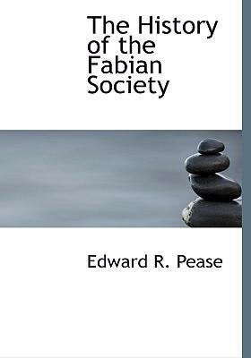 The History of the Fabian Society 9780554247496