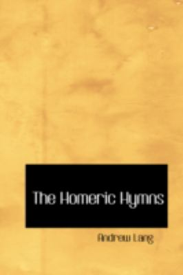 The Homeric Hymns 9780554365237