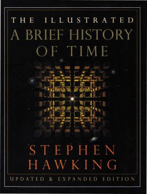 The Illustrated a Brief History of Time: Updated and Expanded Edition 9780553103748