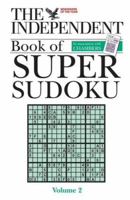 The Independent Book of Super Sudoku, Volume 2 9780550102775